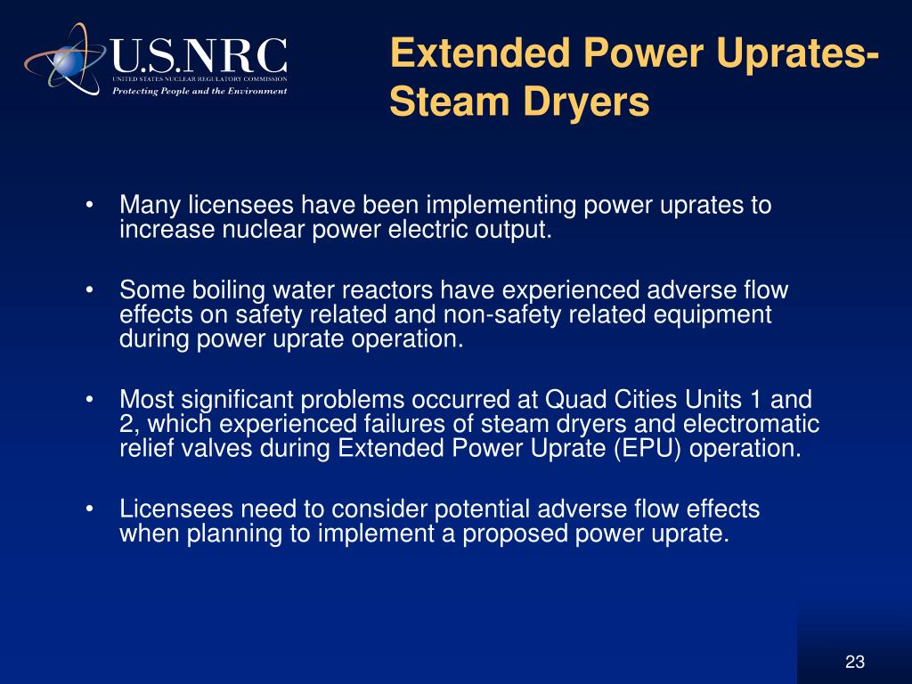 Extended Power Uprates- Steam Dryers