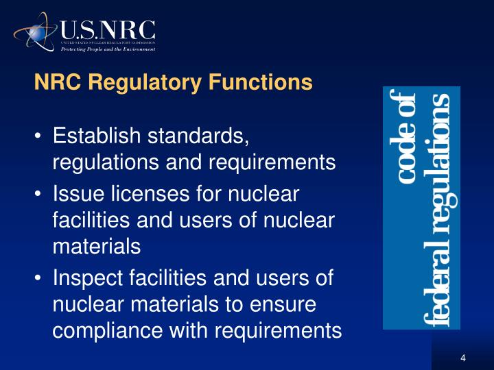 policy regulations and licensing for nuclear safety essay This part governs the proceedings of any adjudicatory administrative hearing of the division of nuclear safety, except as otherwise specifically provided by statute or regulation this part authorizes inspection and investigation of the premises, operations and personnel of any radiation.
