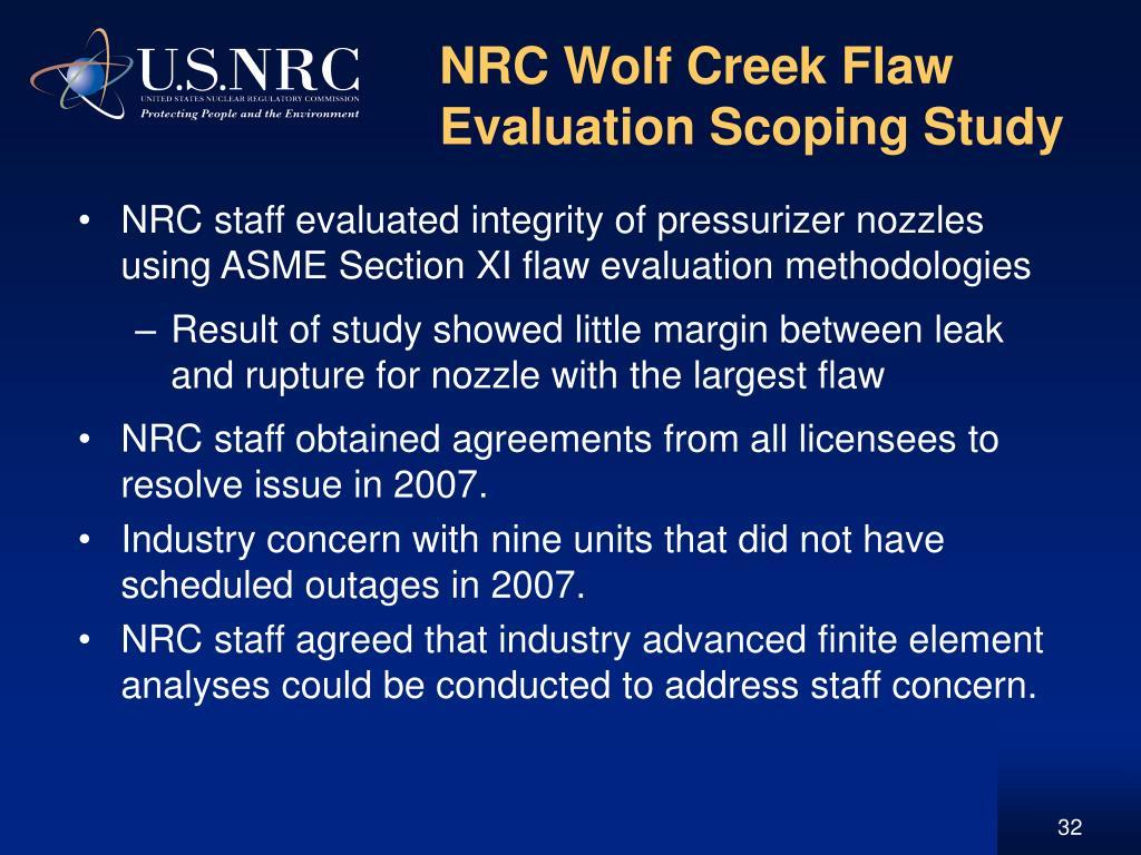 NRC Wolf Creek Flaw Evaluation Scoping Study