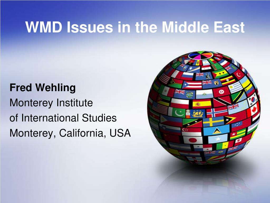wmd issues in the middle east l.