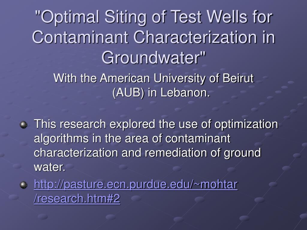 """""""Optimal Siting of Test Wells for Contaminant Characterization in Groundwater"""""""