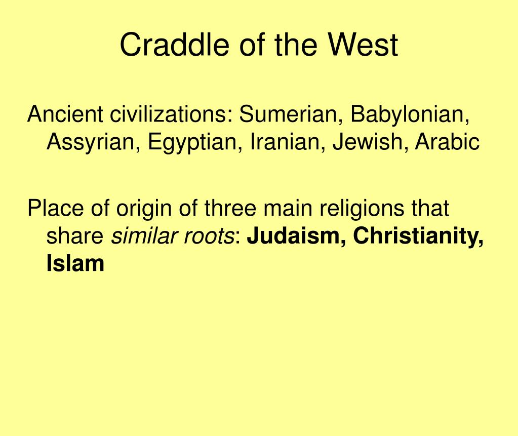Craddle of the West