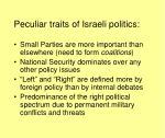 peculiar traits of israeli politics