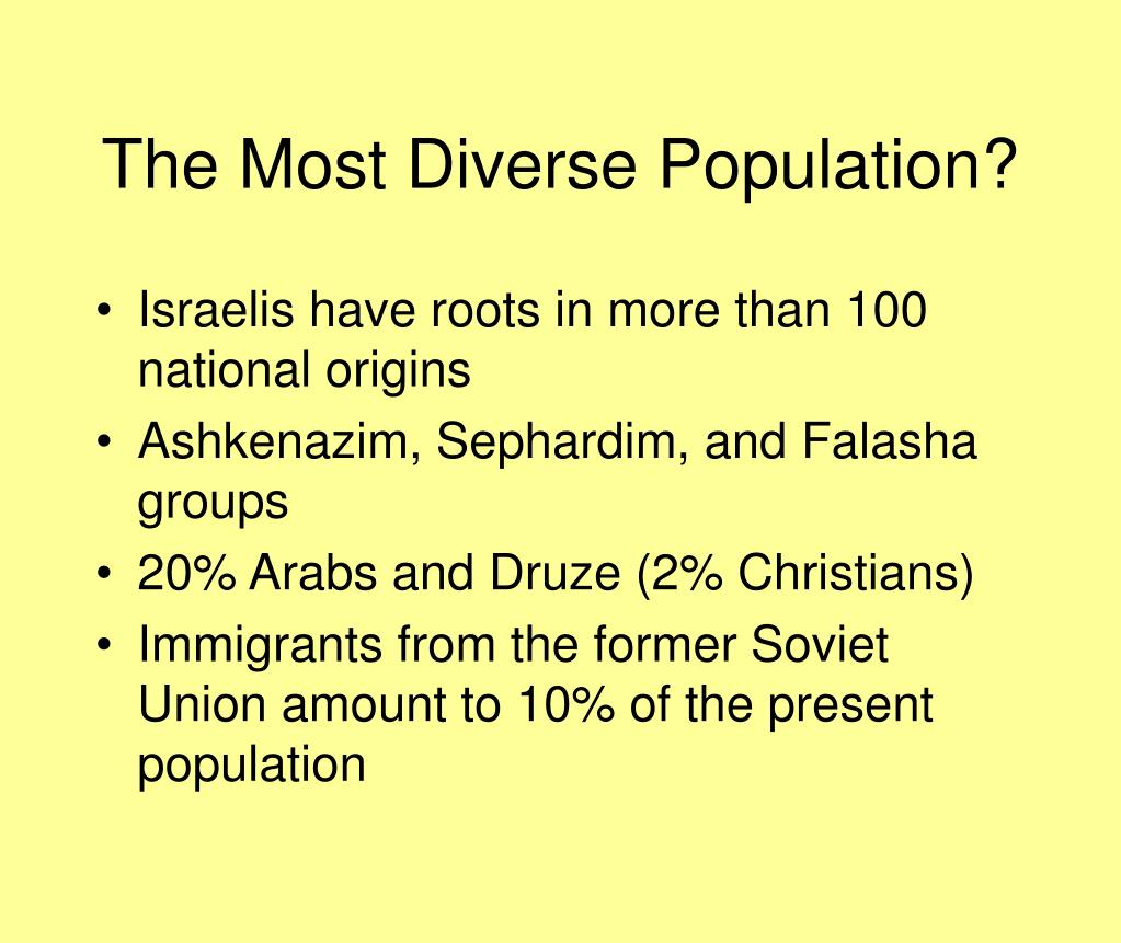 The Most Diverse Population?