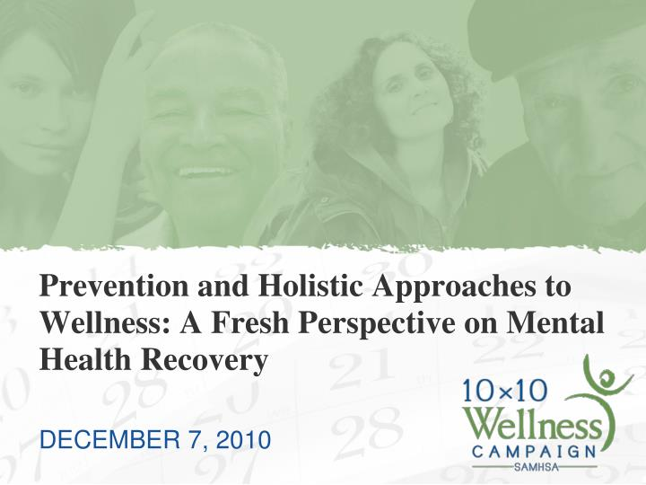 Prevention and holistic approaches to wellness a fresh perspective on mental health recovery