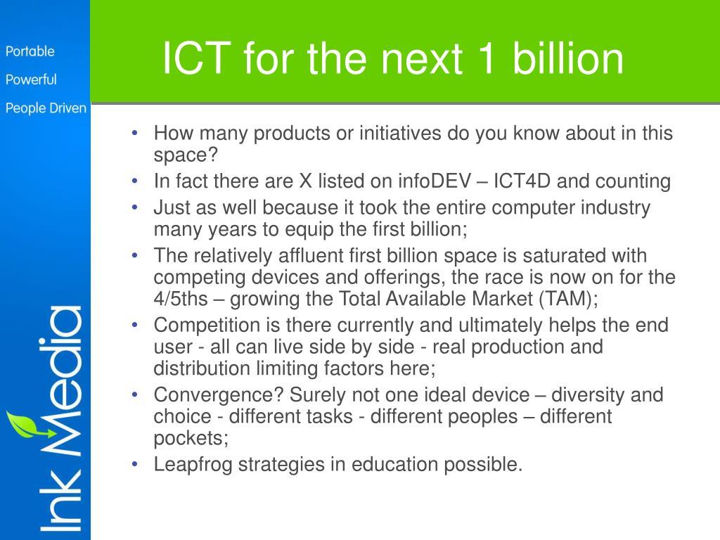 ICT for the next 1 billion