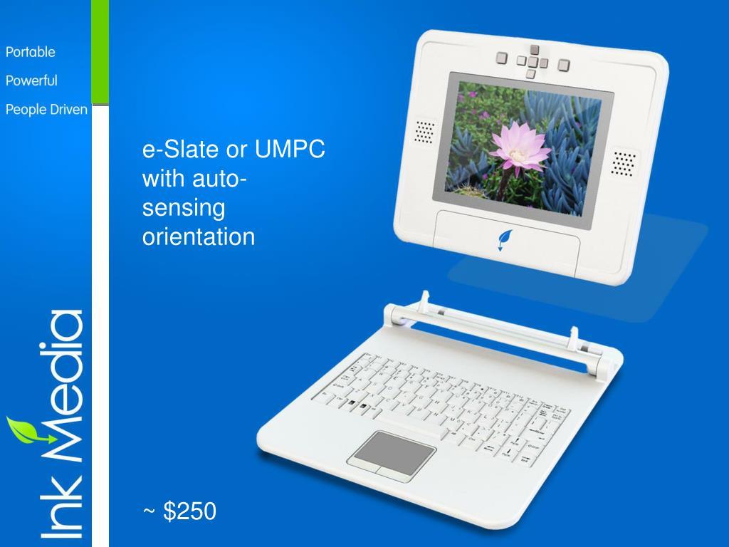 e-Slate or UMPC with auto-sensing orientation
