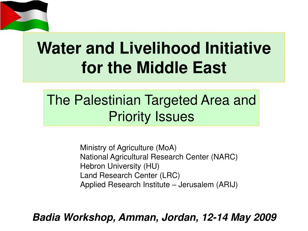 water and livelihood initiative for the middle east l.