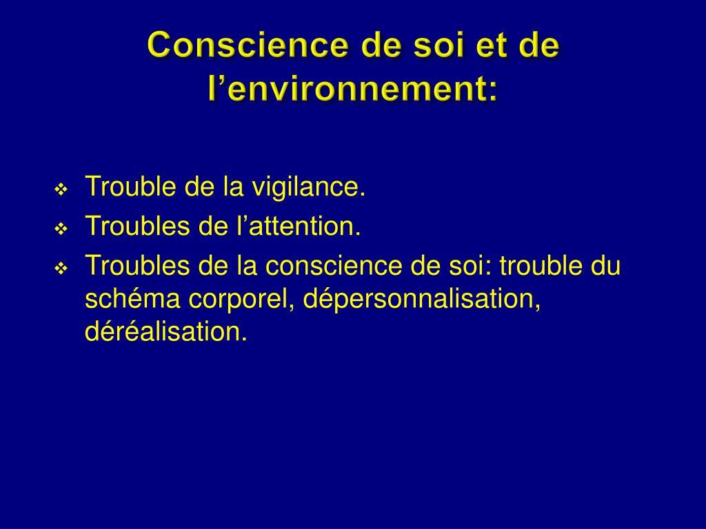 Conscience de soi et de l'environnement: