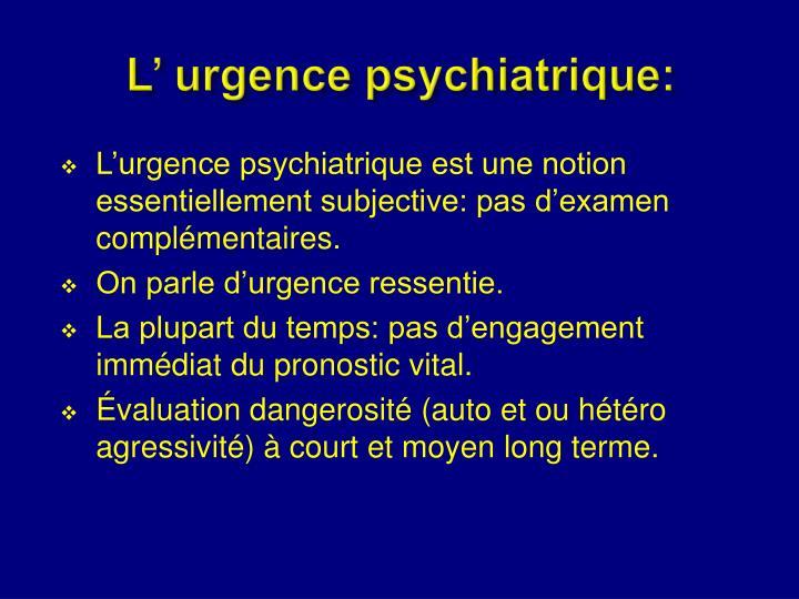 L urgence psychiatrique