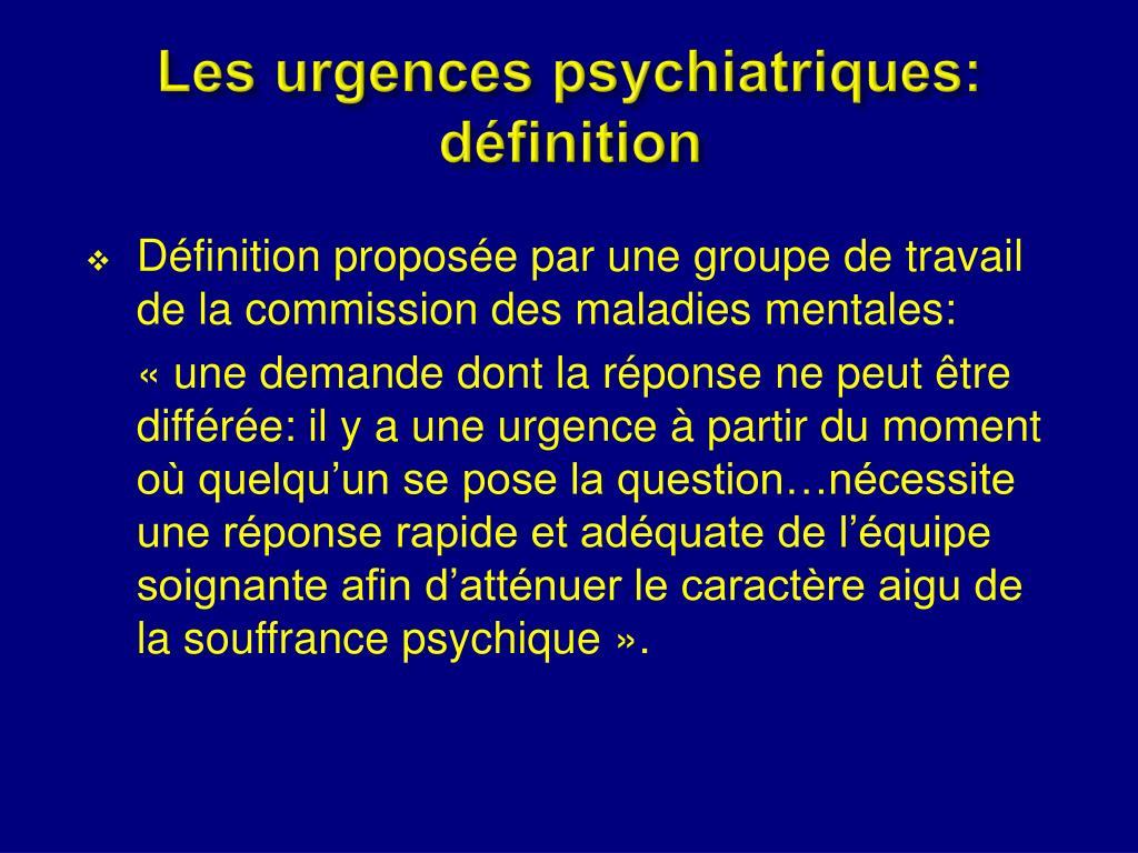 Les urgences psychiatriques: