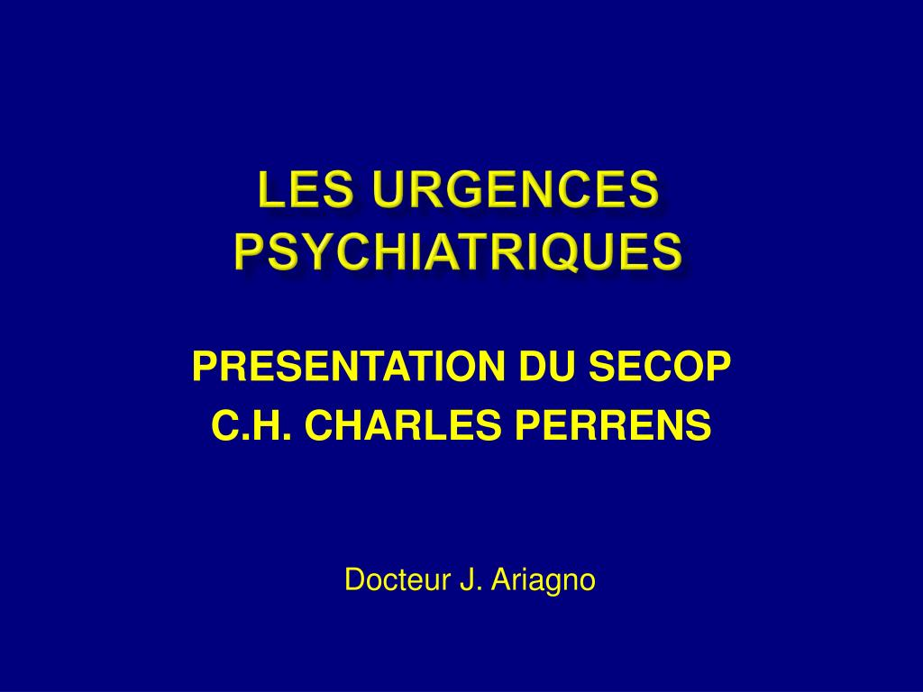 LES URGENCES PSYCHIATRIQUES