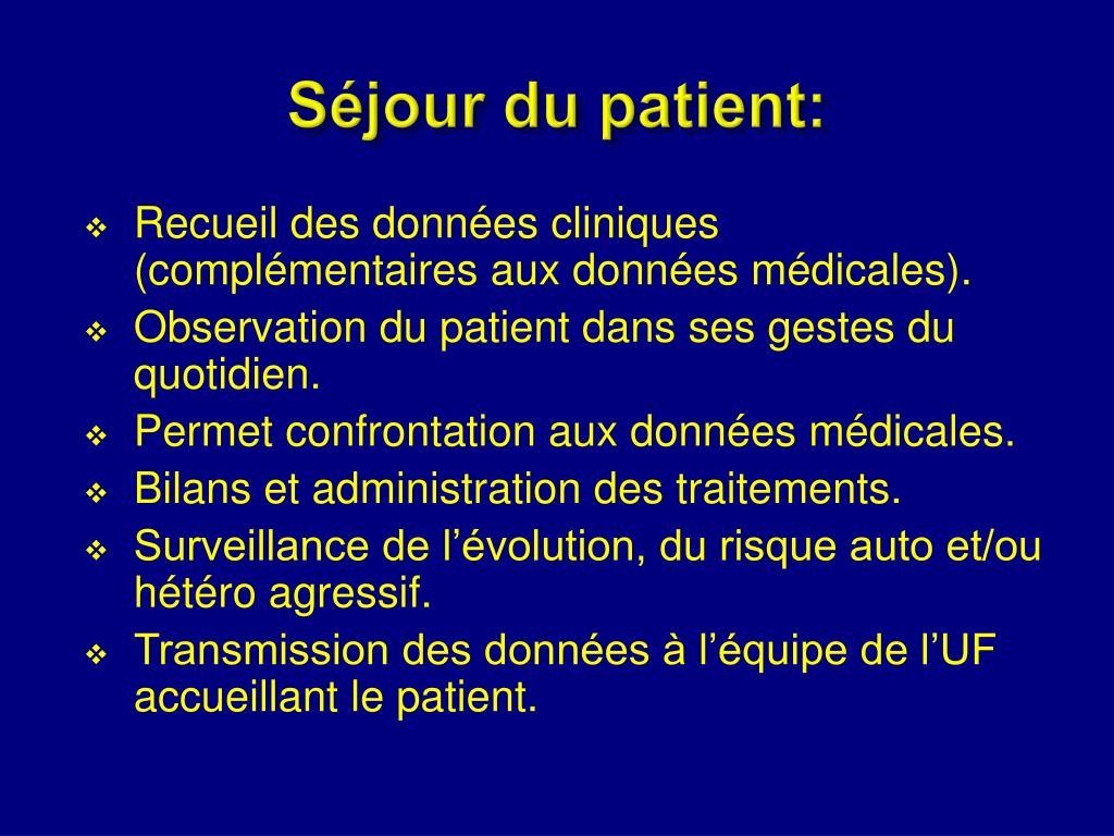 Séjour du patient: