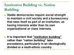 institution building vs nation building