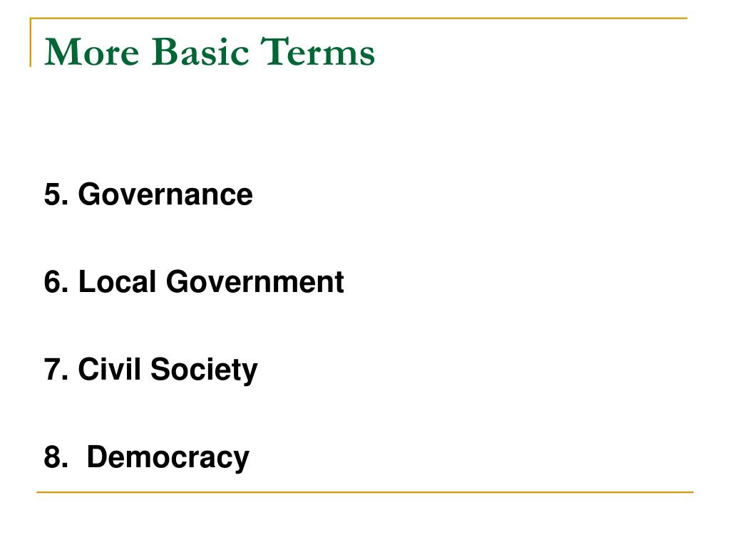 More Basic Terms