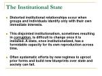 the institutional state21
