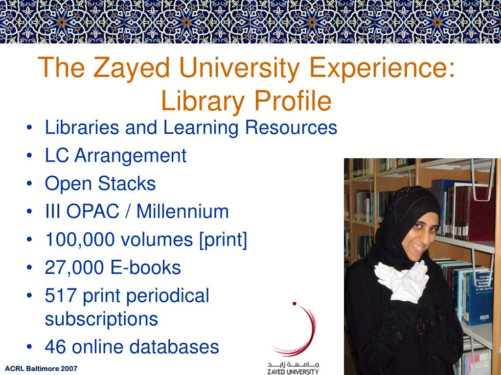 The Zayed University Experience: Library Profile