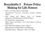 roundtable 2 future policy making for life science