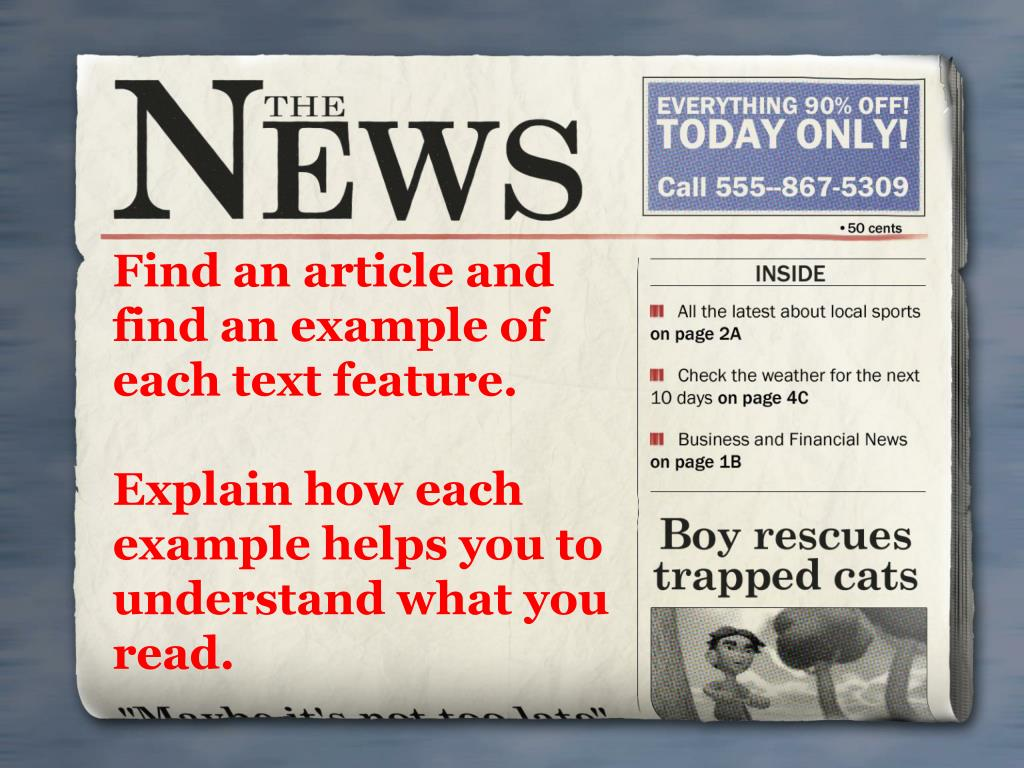 Find an article and find an example of each text feature.