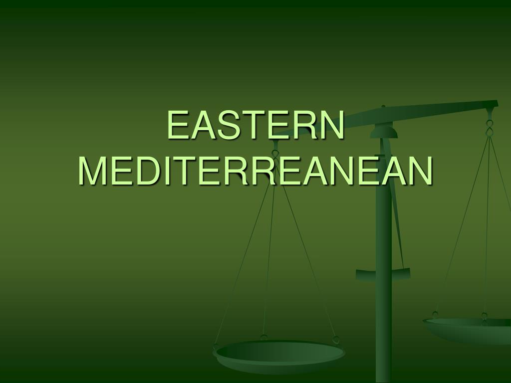 EASTERN MEDITERREANEAN