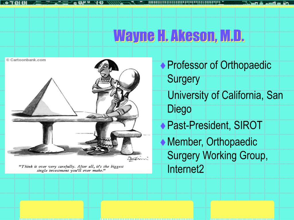 Wayne H. Akeson, M.D.