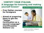 certify your italian a language for knowing and making yourself known