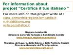 for information about projcet certifica il tuo italiano
