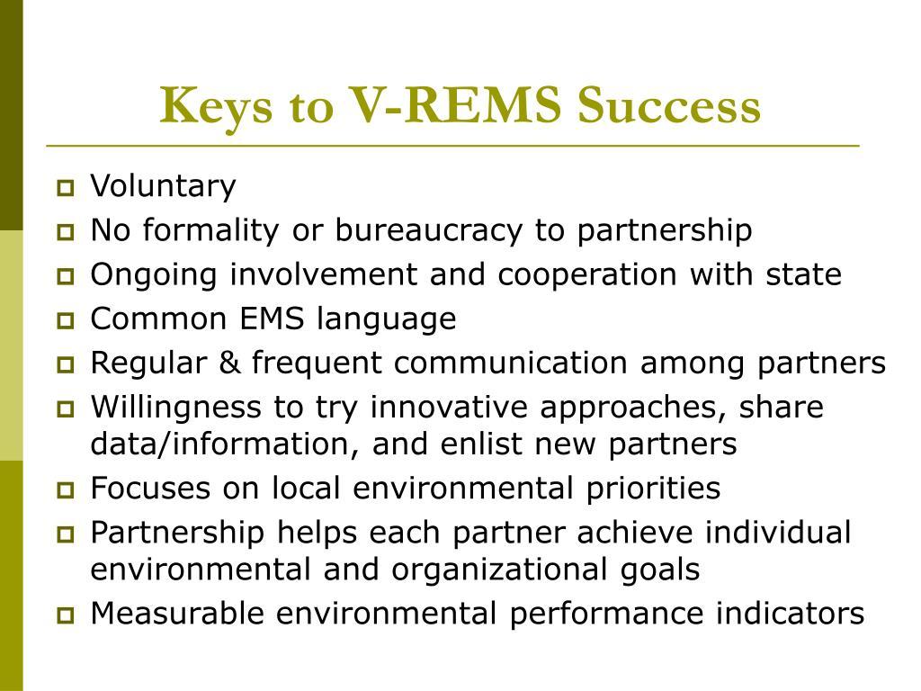 Keys to V-REMS Success