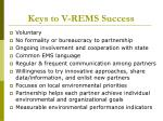 keys to v rems success