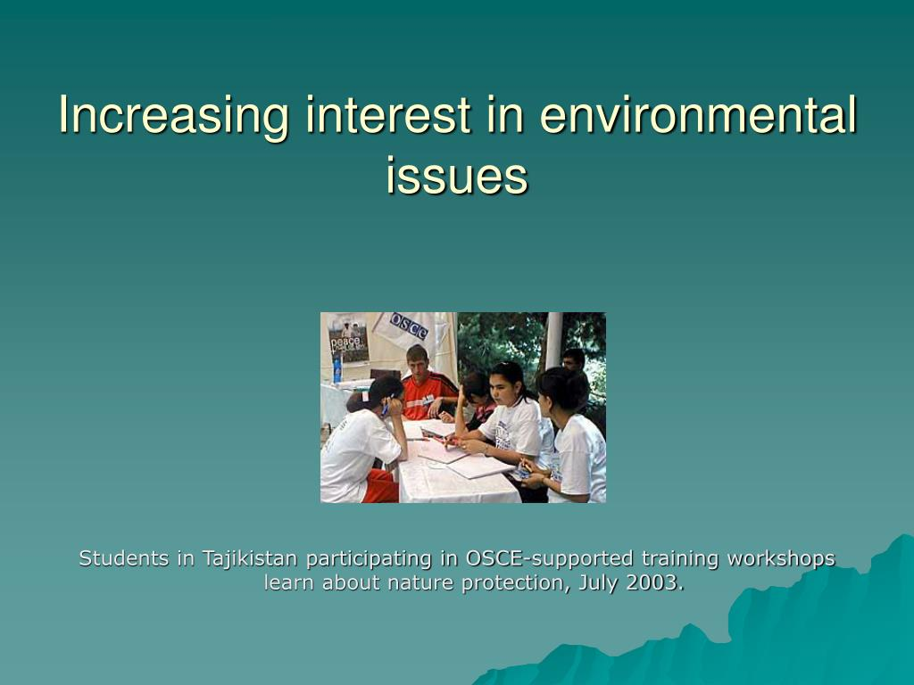 increasing interest in environmental issues l.