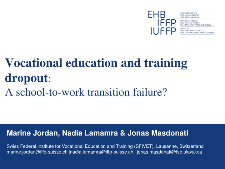vocational education and training dropout a school to work transition failure n.