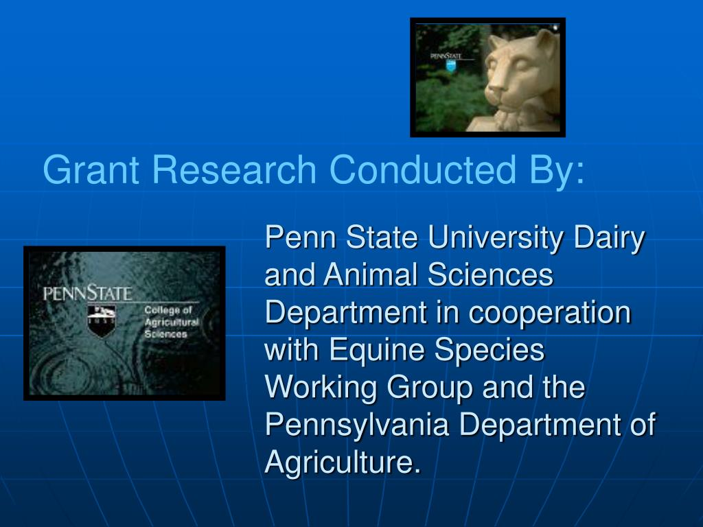 Penn State University Dairy and Animal Sciences Department in cooperation with Equine Species Working Group and the Pennsylvania Department of Agriculture.