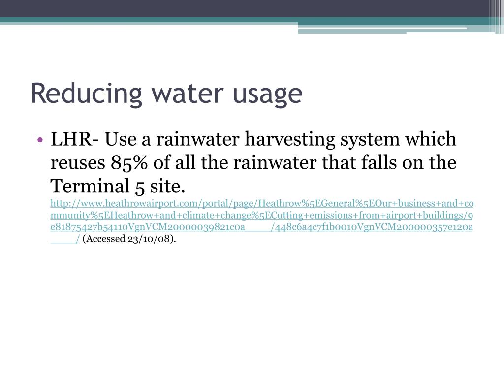 Reducing water usage