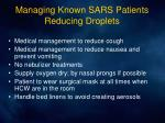 managing known sars patients reducing droplets