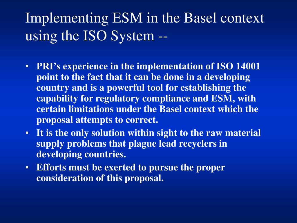 Implementing ESM in the Basel context using the ISO System --