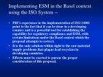 implementing esm in the basel context using the iso system
