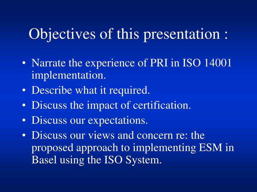Objectives of this presentation :
