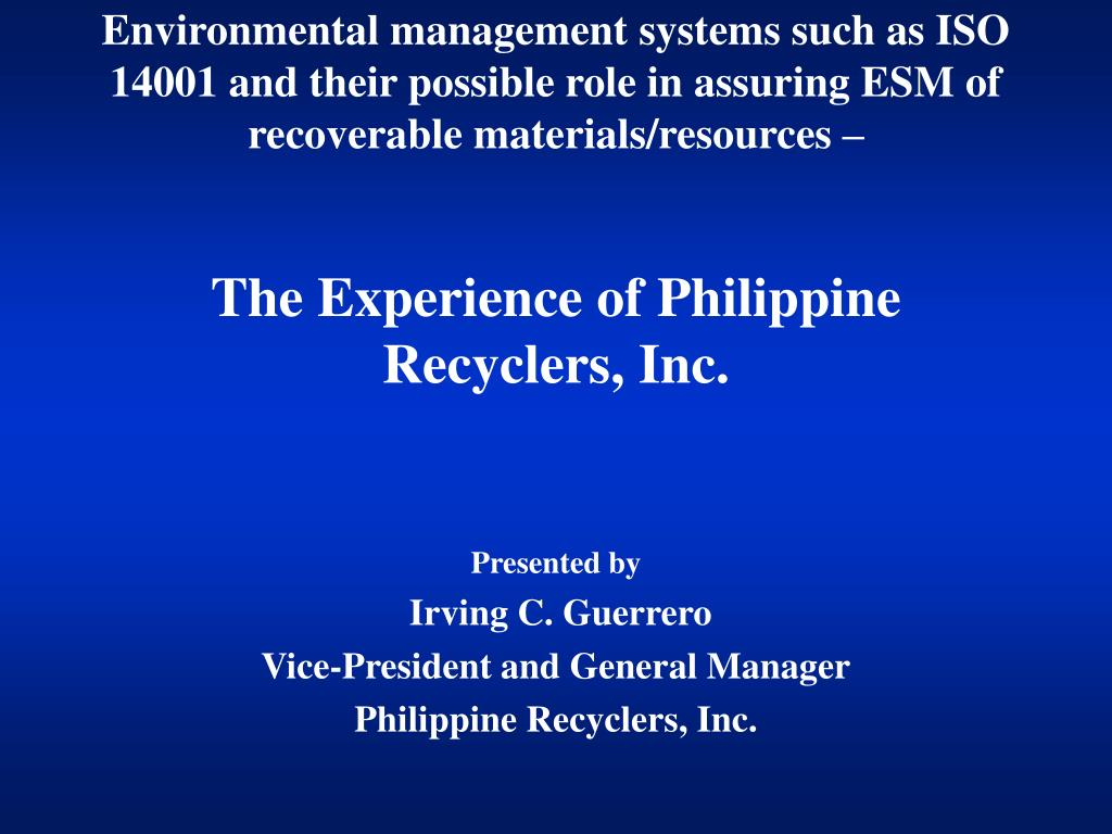 Environmental management systems such as ISO 14001 and their possible role in assuring ESM of recoverable materials/resources –