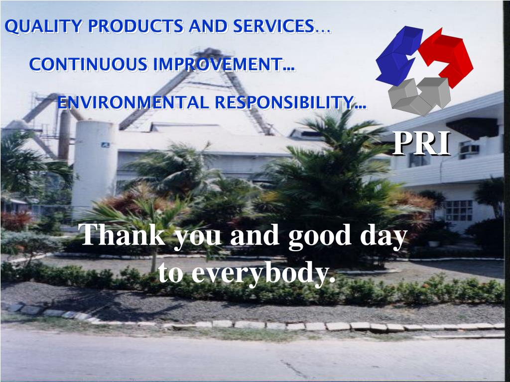 QUALITY PRODUCTS AND SERVICES…