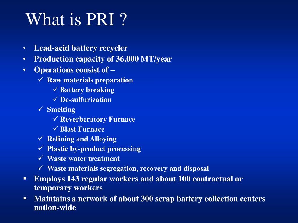 What is PRI ?