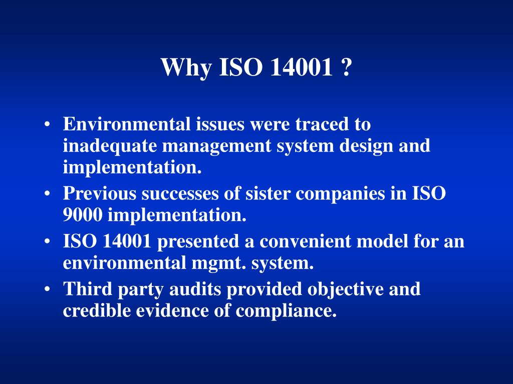 Why ISO 14001 ?