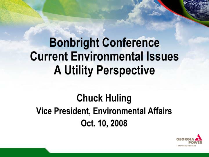 Bonbright conference current environmental issues a utility perspective