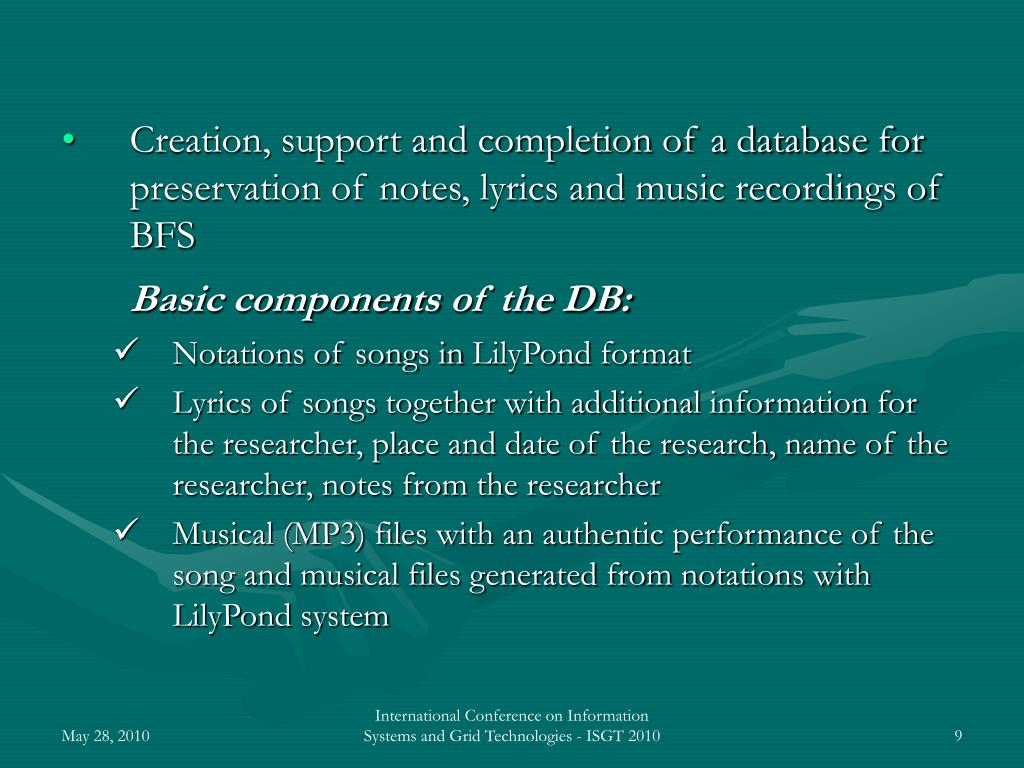 Creation, support and completion of a database for preservation of notes, lyrics and music recordings of BFS