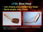 7 8 bow harp