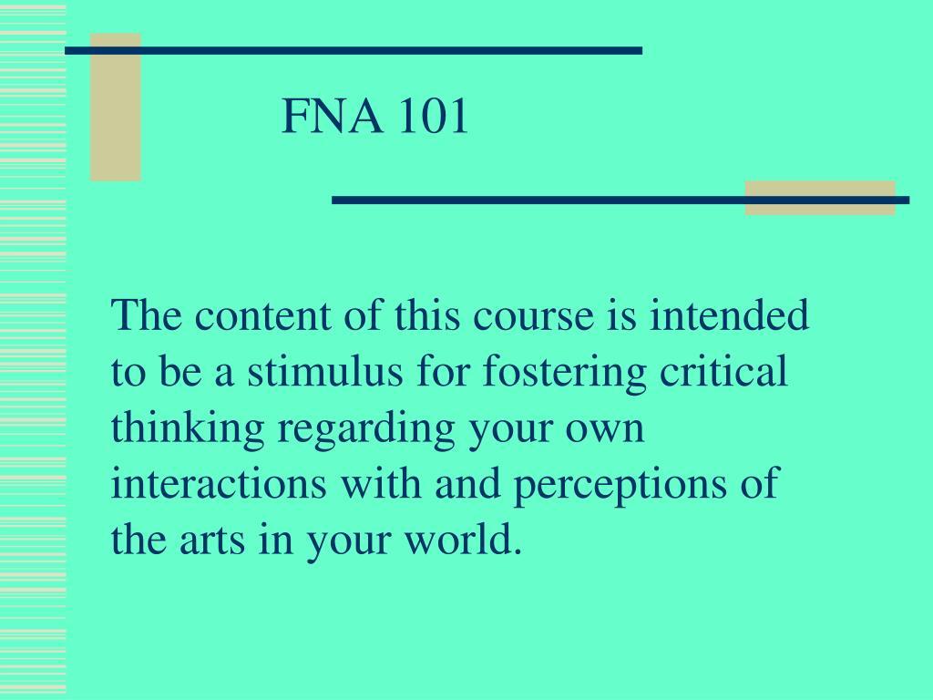 FNA 101