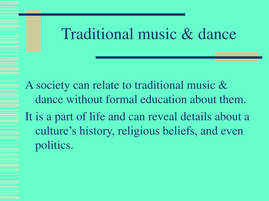 Traditional music & dance