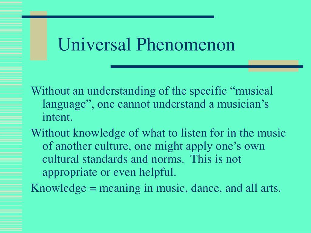 Universal Phenomenon