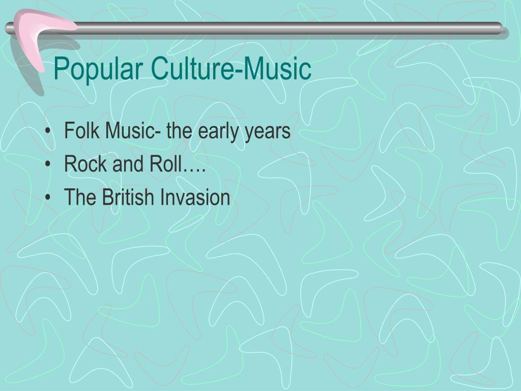 Popular Culture-Music