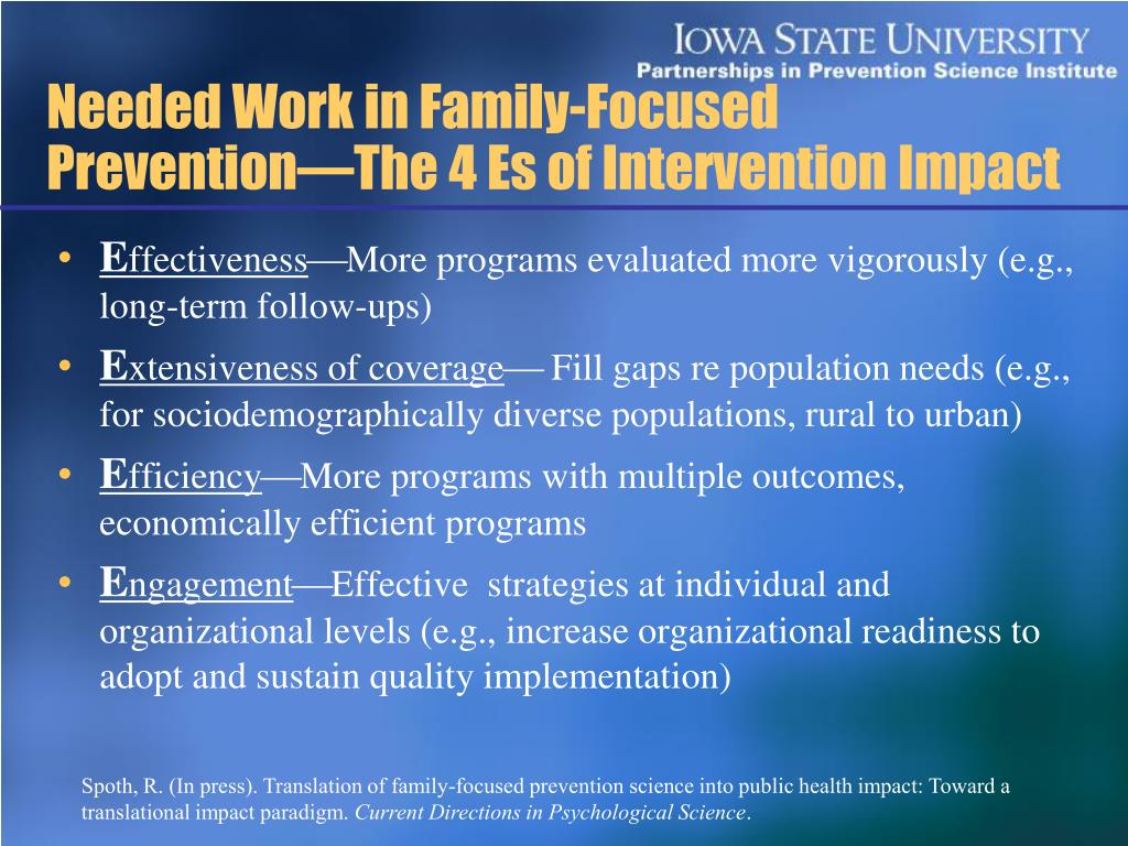 Needed Work in Family-Focused Prevention―The 4 Es of Intervention Impact