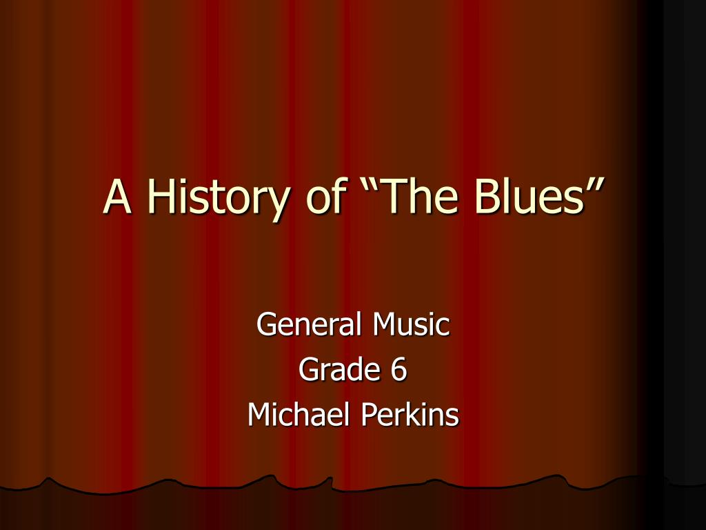 a history of the blues l.